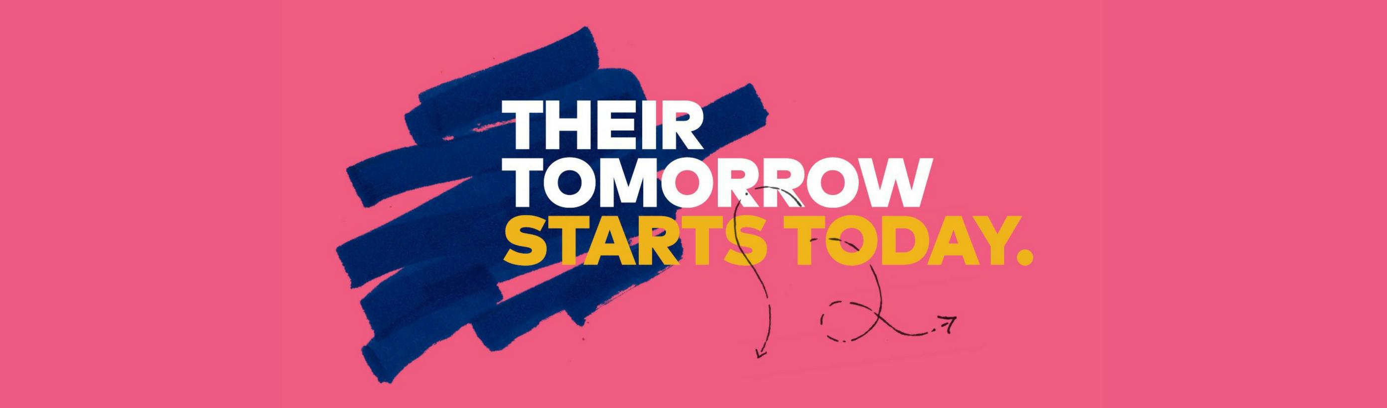 Their Tomorrow Starts Today.